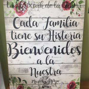 Cartel cada familia tiene su historia bienvenidos a nuestra boda granate