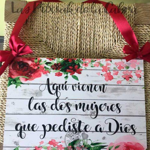 Cartel aquí vienen las mujeres que le pediste a dios para bodas