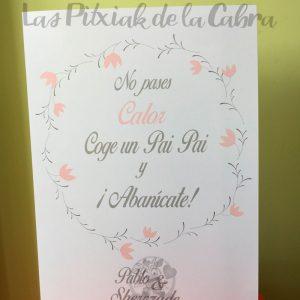 Carteles para bodas no pases calor coge un pai pai rosa