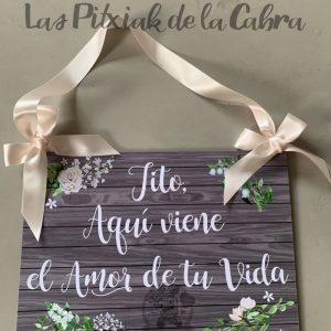 Cartel aquí viene el amor de tu vida paje boda
