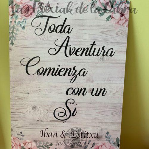 Cartel para bodas toda aventura comienza con un si